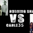 Cable35 vs Burning Shapes