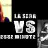 La Sera vs The Jesse Minute