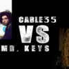 Cable35 vs Mr.Keys