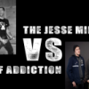 The Jesse Minute vs Voice of Addiction