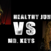Healthy Junkies vs Mr. Keys